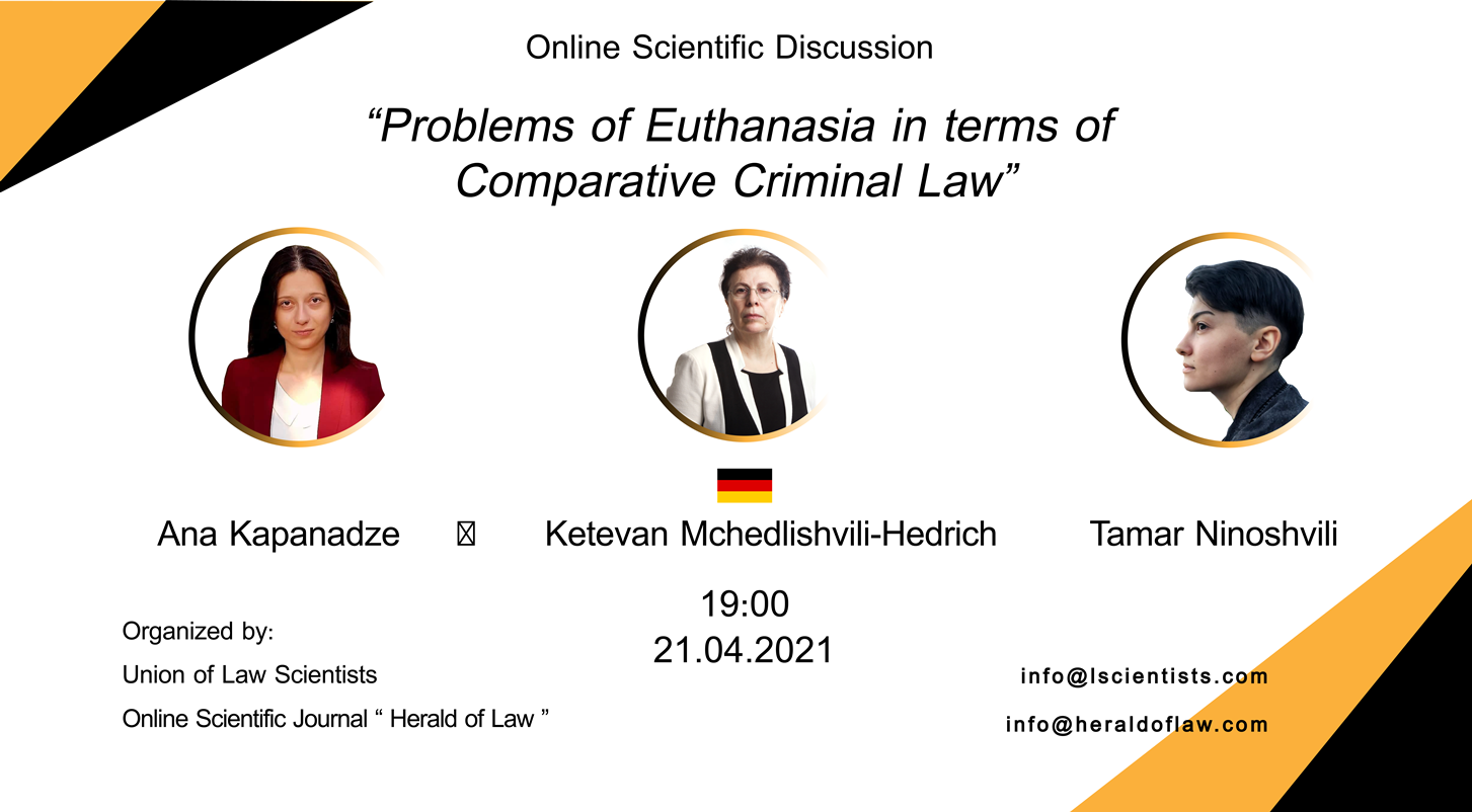 """Invitation to the online scientific discussion – """"Problems of Euthanasia in terms of Comparative Criminal Law"""""""